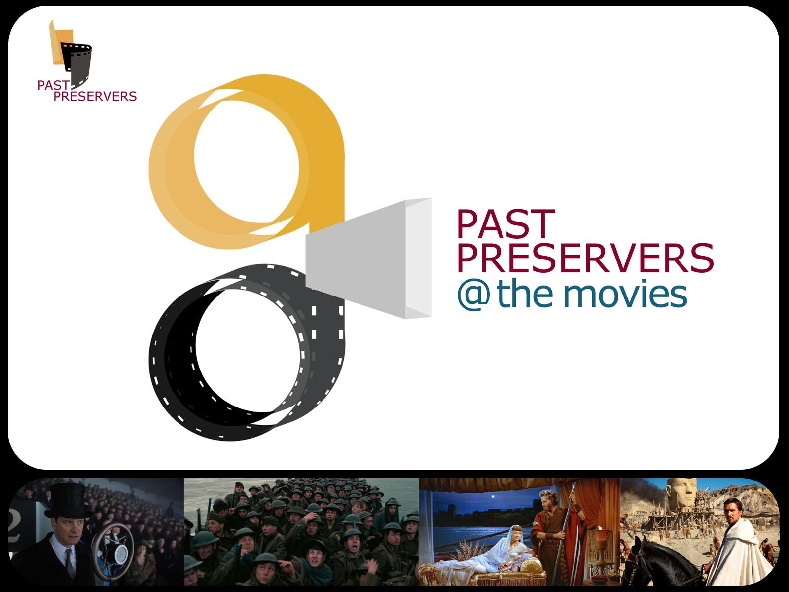 Past Preservers @ the Movies