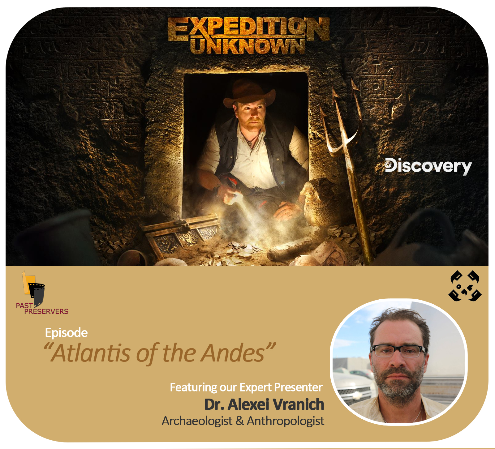Dr. Alexei Vranich on Discovery's Expedition Unknown!