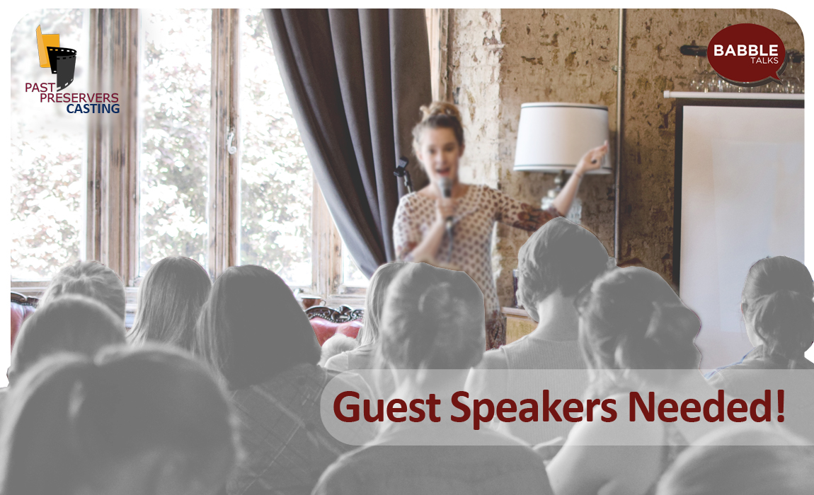 Guest Speakers Needed!