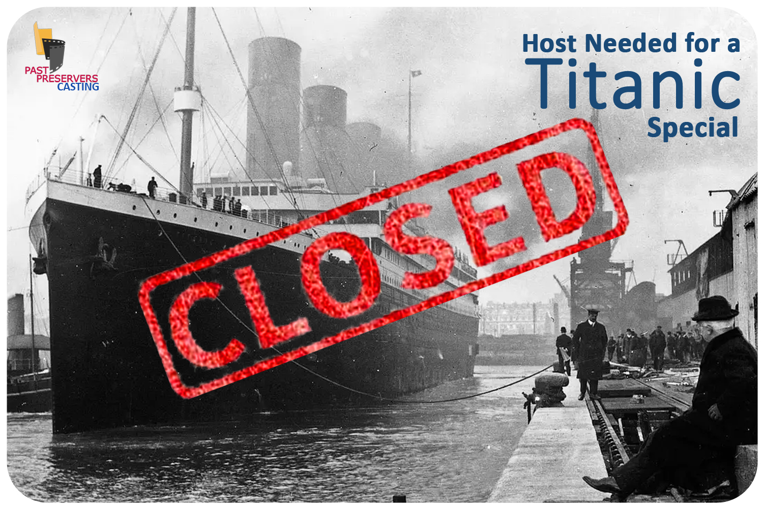 Host Needed for a Titanic Special!